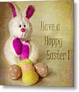 Have A Hoppy Easter Metal Print