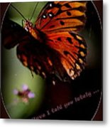 Have I Told You Lately Metal Print