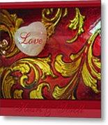 Heart Full Of Love Metal Print