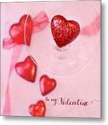 Hearts In Glass - Be My Valentine Metal Print