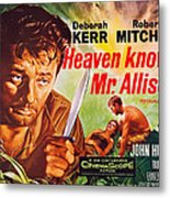 Heaven Knows, Mr. Allison, L-r Robert Metal Print