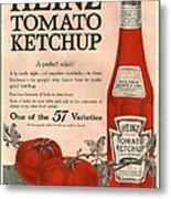 Heinz 1910s Usa Metal Print