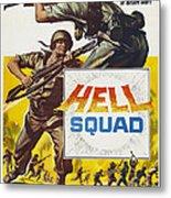 Hell Squad, Poster Art, 1958 Metal Print