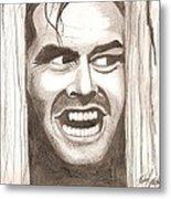 Here's Johnny Metal Print by Michael Mestas