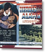 Heroes Of The Alamo Lobby Card 1936 Julian Rivero Collage Color Added 2012 Metal Print