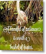 Heron With Quote Photograph  Metal Print