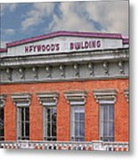 Heywoods Heywood Building In Old Sacramento California Metal Print