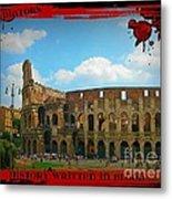 History Of The Gladiators Metal Print