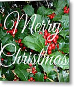 Holly Berries Merry Christmas Metal Print