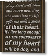 Homage To The Dogs In Our Lives Metal Print
