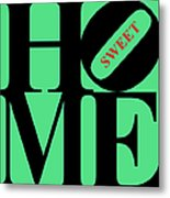 Home Sweet Home 20130713 Black Green Red Metal Print by Wingsdomain Art and Photography