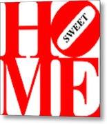 Home Sweet Home 20130713 Red White Black Metal Print