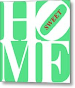 Home Sweet Home 20130713 White Green Red Metal Print by Wingsdomain Art and Photography