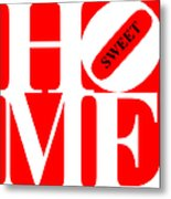 Home Sweet Home 20130713 White Red Black Metal Print