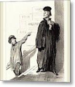 Honoré Daumier French, 1808-1879, Un Plaideur Peu Satisfait Metal Print
