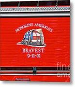 Honoring Americas Bravest Sept 11 Metal Print
