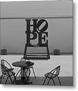 Hope And Chairs In Black And White Metal Print