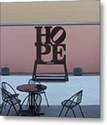 Hope And Chairs Metal Print