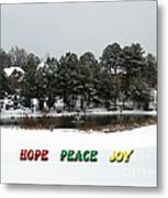 Hope Peace Joy Metal Print