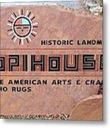 Hopihouse Sign Metal Print