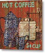 Hot Coffee Metal Print