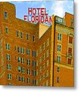 Hotel Floridan Metal Print