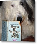How To Be Your Own Best Friend Metal Print