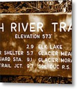 Olympic Hoh River Trail Sign Metal Print