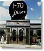 I-70 Diner In Fresco Metal Print