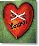 I Gave You My Heart Metal Print
