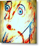 I Have This Strange Feeling Today I Feel That Anything Can Happen  Metal Print
