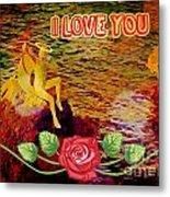 I Love You Card Metal Print