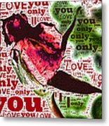 I Love You Only Abstract Metal Print
