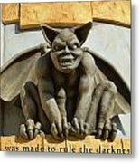 I Was Made To Rule Gargoyle Santa Cruz California Metal Print