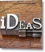 Ideas Word In Metal Type Metal Print