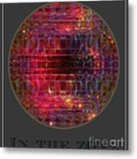 In The Zone Metal Print