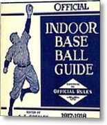 Indoor Base Ball Guide 1907 II Metal Print by American Sports Publishing