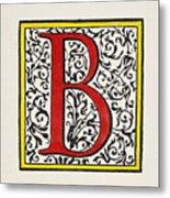 Initial 'b', C1600 Metal Print