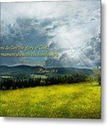 Inspirational - Eternal Hope - Psalms 19-1 Metal Print