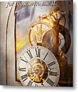 Inspirational - Time - A Look Back In Time - Da Vinci Metal Print