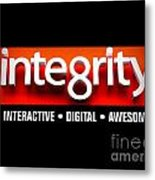 Integrity Metal Print