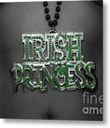 Irish Princess Metal Print