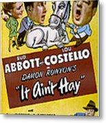 It Aint Hay, Top L-r Patsy Oconnor, Bud Metal Print