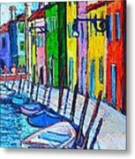 Italy - Venice - Colorful Burano - The Right Side  Metal Print