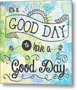 It's A Colorful Good Day By Jan Marvin Metal Print