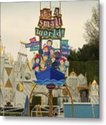 Its A Small World Fantasyland Signage Disneyland Metal Print