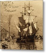 It's Five O'clock Somewhere Schooner Metal Print