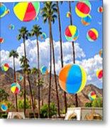 Its Raining Beach Balls Palm Springs Metal Print