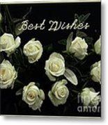 Ivory Roses Greeting  Metal Print