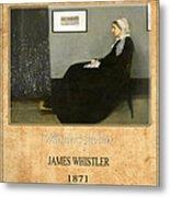 James Whistler 1 Metal Print